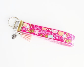 Christian Key Fob - Religious Keychain - Trust In The Lord With All Your Heart Key Fob - Floral Key Fob - Gifts Under 10 - Christian Gifts