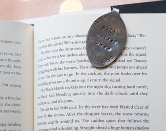 "Hand Stamped Spoon Bookmark- ""Fell Asleep here"""