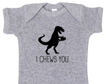 I Chews You - Funny Valentine's Day T-Rex Baby One Piece Bodysuit or Toddler / Children's T-shirt - Boy & Girl Color Options Available!