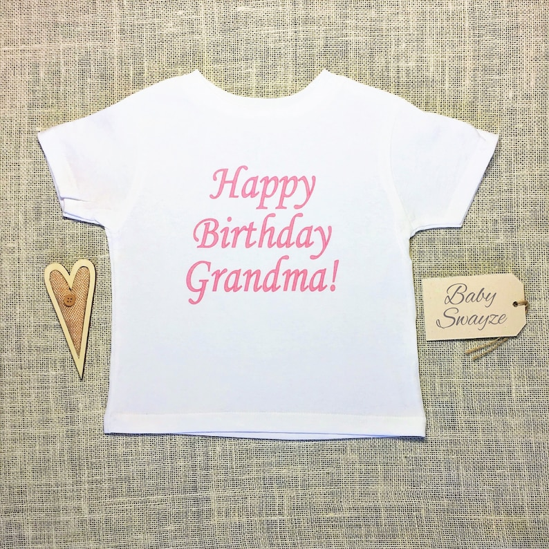 Happy Birthday Grandma Baby Girl One Piece Bodysuit Or