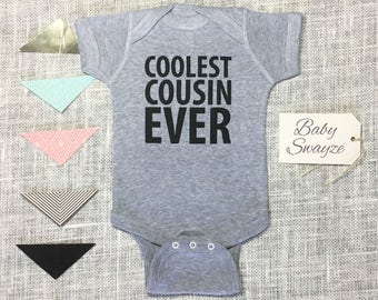 Coolest Cousin Ever - Cute Funny Baby One Piece Bodysuit or Toddler / Children's T-shirt - Boy & Girl Color Options Available! Gift Idea