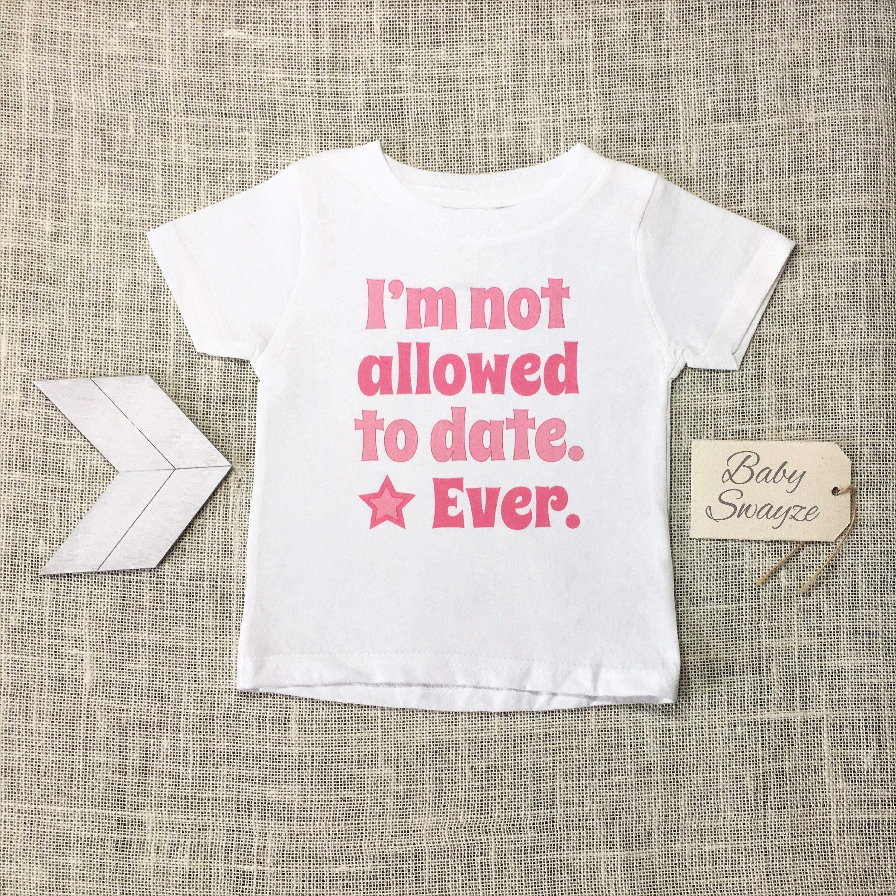 "glitter /""I/'m Not Allowed To Date Ever/"" GIRL baby glam onesieonesie in all sizes!"