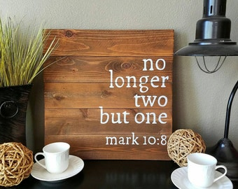 17x17 Wood Verse Board Decor - No Longer One But Two Mark 10:8