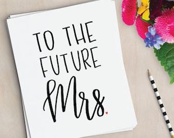 Future Mrs. Card - Bride Card - Wedding Card - Bridal Shower Card