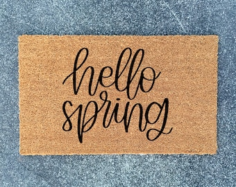 Hello Spring - Welcome Mat - Welcome Doormat - Spring Home Decor - Housewarming Gift - New Home Gift - Doormat - Ships Free