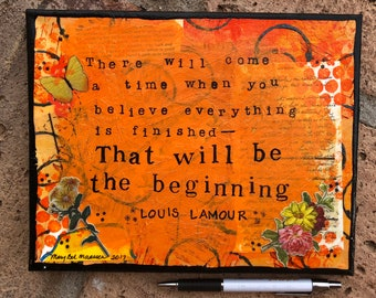 Louis L'Amour quote on Beginnings - Mixed Media
