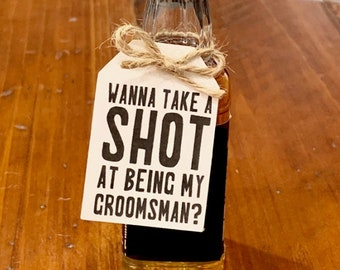 Small Wanna Take a Shot At Being My Groomsman Tags, Will You Be My Groomsman Tags, Asking Groomsman Tags, TAGS + TWINE