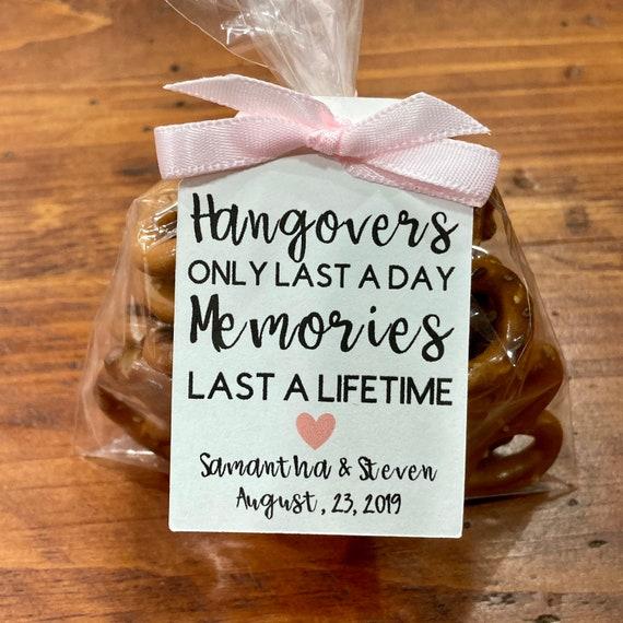 Large tag hangover last a day memories last a lifetime Hangover kits