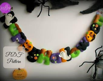 PDF instructions for felt Happy Halloween garland. Felt letters. Felt Garland. Felt banner. Digital Pattern. Instant Download