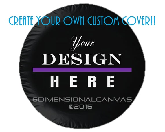 Jeep Tire Cover Create A Custom Tire Cover Etsy