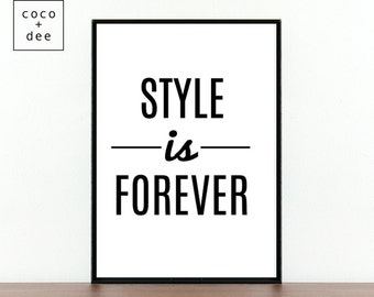 Fashion Typography Quote Style Is Eternal Minimalist Black Etsy
