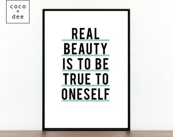 Beauty quote, typography print, real beauty is to be true to oneself, inspirational quote, motivation print, inpiration poster, modern print