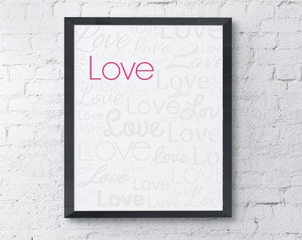 Love Print.  Love Typography,  Font, Card.  Can be personalized.  All Prints Buy 2 get 1.
