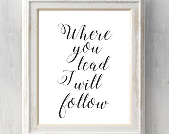 Where you lead, I will follow.  Gilmore Girls Print.  Carole King.  Lorelai, Rory. All Prints BUY 2 GET 1 FREE!