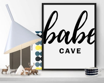 50% OFF.Frame Print babe cave Kitchen Decor Apartment Decor Bathroom Decor Home Decor Printable Wall Art Quotes Instant Download