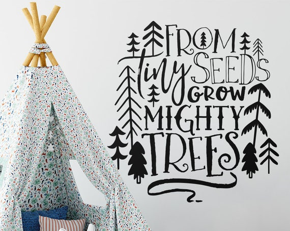 Nursery Decal - From Tiny Seeds Grow Mighty Trees - Woodland Nursery Quote, Wall Quote, Vinyl Decal, Wall Sticker, Nursery Decor, Forest