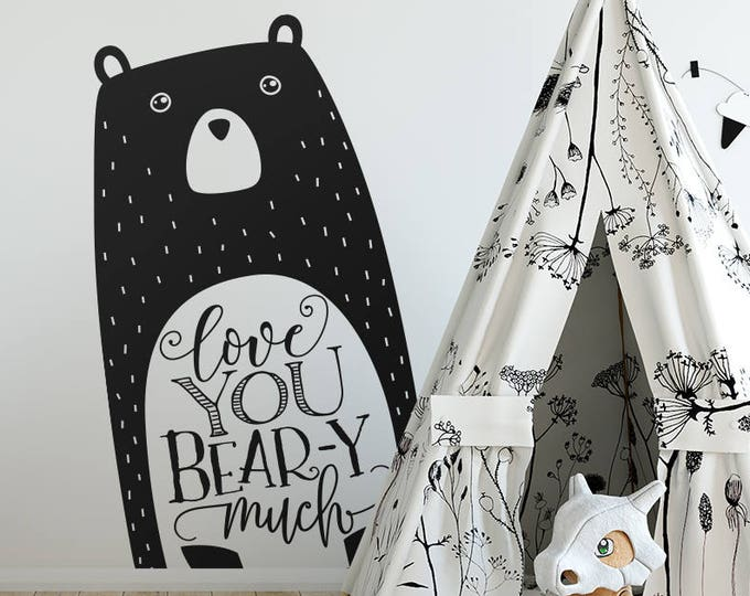 Love You Bear-y Much Wall Decal - Nursery Decal, Vinyl Wall Decal, Woodland Animal Decal, Tribal Nursery, Bear Decal, Woodland Nursery Decal