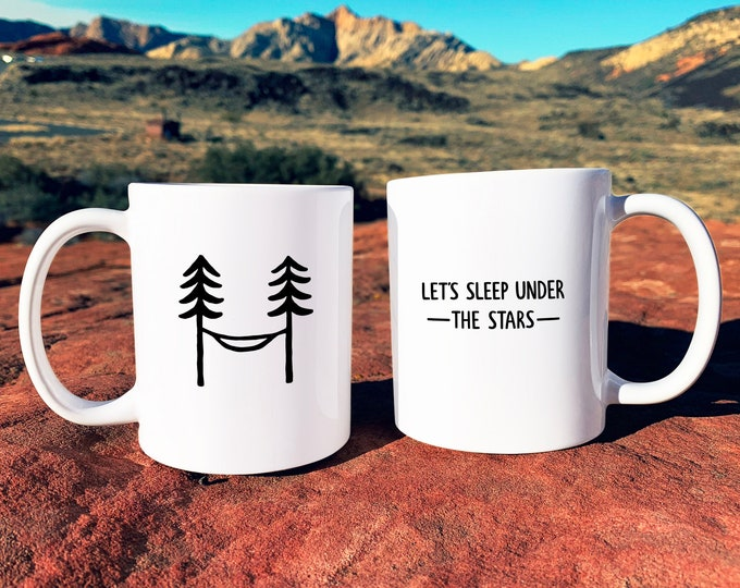 Let's Sleep Under the Stars Mug - Mug Gift, Adventure Gift, Wanderlust, Explorer, Coffee Mug, Ceramic Mug, Adventure Quote, Camping Gift