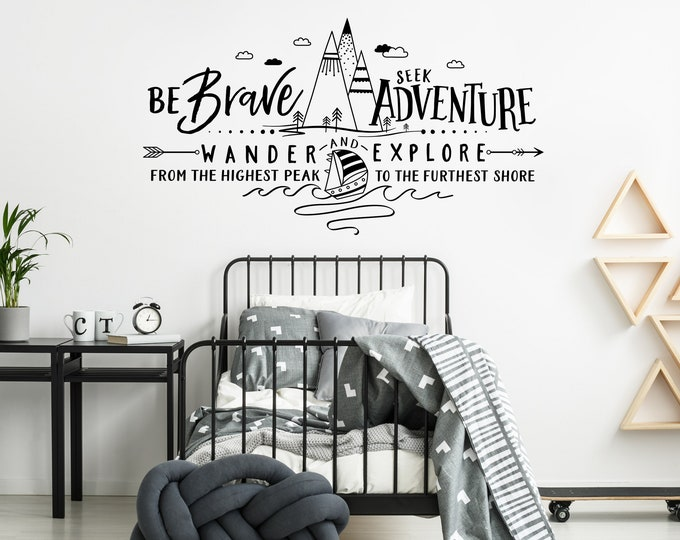 Be Brave Seek Adventure Wander and Explore Wall Decal - Mountains Decal, Adventure Decal, Adventure Nursery, Wanderlust, Adventure Kids Room