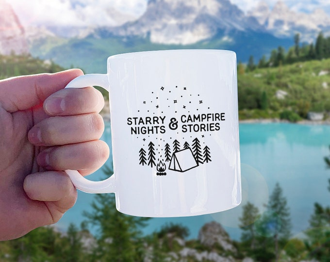 Starry Nights & Campfire Stories Mug - Mug Gift, Adventure Gift, Wanderlust, Explore, Coffee Mug, Ceramic Mug, Adventure Quote, Camping Gift