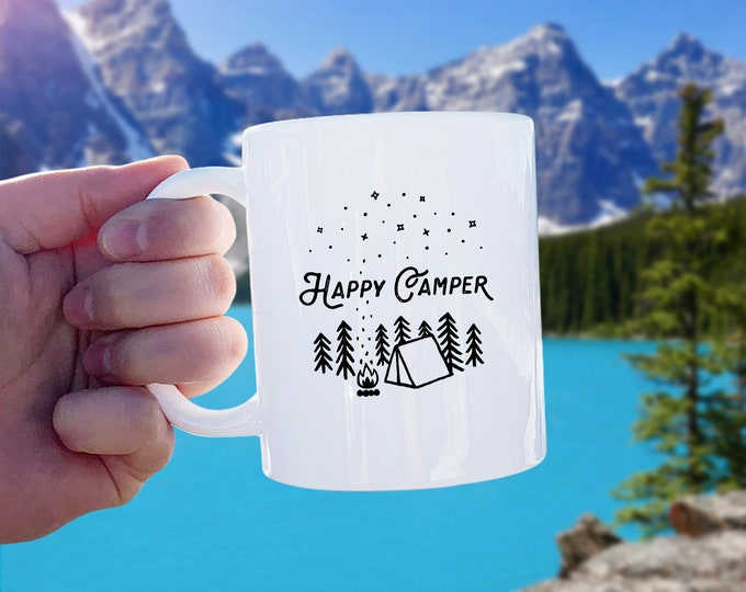 Happy Camper Mug - Mug Gift, Adventure Gift, Wanderlust, Explore, Coffee Mug, Ceramic Mug, Adventure Quote, Camping Gift, Camping Mug, Camp