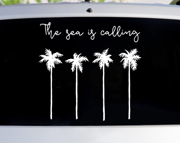 The Sea is Calling Car Decal - Window Decals, Car Sticker, Laptop Sticker, Palm Tree Decals, Beach Lover Gift