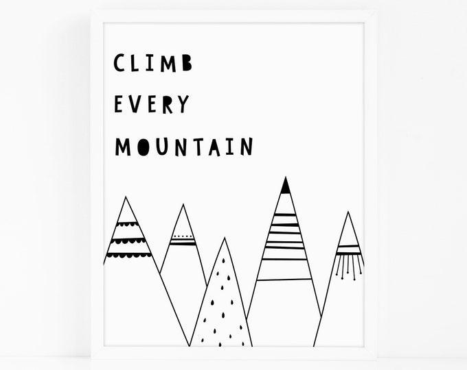 Climb Every Mountain Art Print - Kids Room Art Print, Nursery Art, Wall Art, Wall Decor, Scandi Kids Room Decor