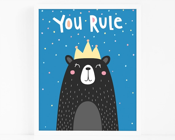 You Rule Bear Art Print - Kids Room Art Print, Nursery Art, Wall Art, Wall Decor