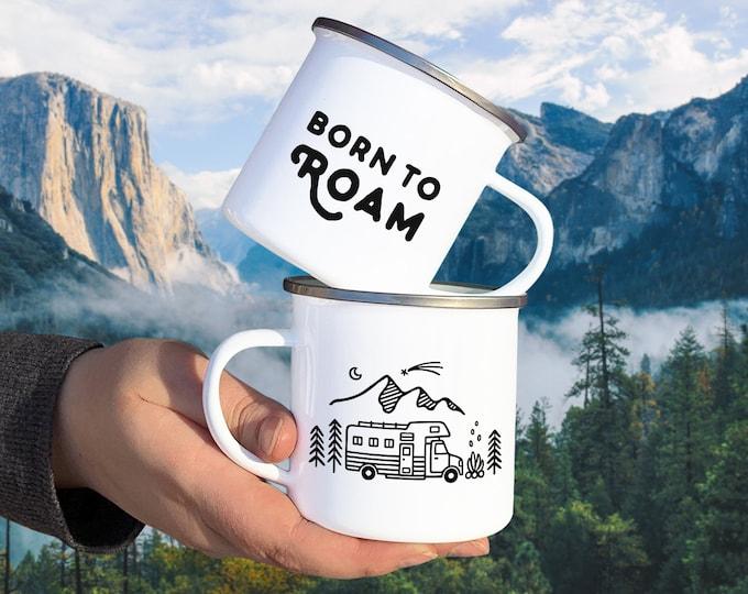 Born to Roam Camp Mug - Mug Gift, Adventure Gift, Wanderlust, Explorer, Adventure Quote, Camping Gift, Travel Mug, Van Life, Camper Gift