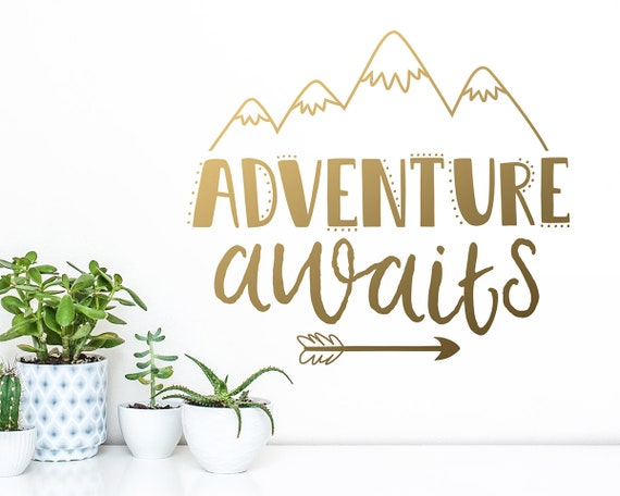 Adventure Awaits Wall Decal - Nursery Decal, Wall Quote, Wall Decor, Wanderlust, Inspirational Quote, Adventure, Explore, Gift for Her