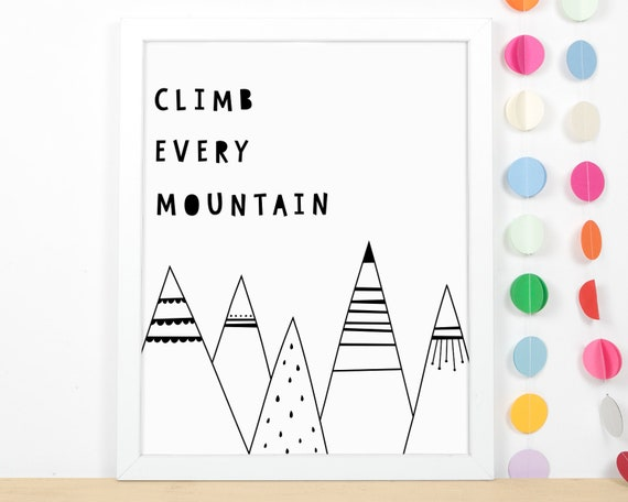Climb Every Mountain Art Print - Kids Room Art Print, Nursery Art, Wall Art, Wall Decor, Scandi Kids Room Decor
