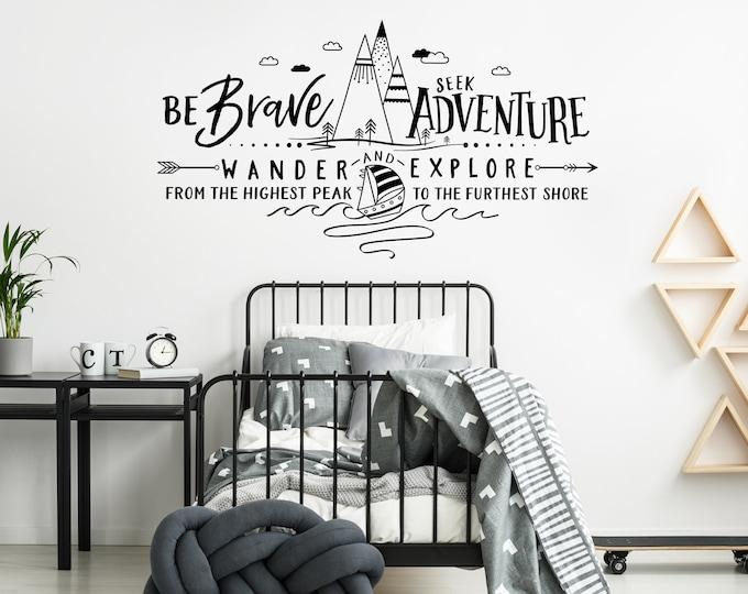 Be Brave Seek Adventure Wander and Explore Wall Decal - Mountains Decal, Adventure Decal, Adventure Nursery, Wanderlust, Adventure Kids Room