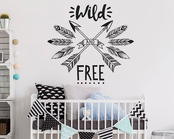 Wild and Free Wall Decal - Tribal Nursery Decal, Wild & Free Wall Quote, Modern Boho Decal, Cute Wall Decor, Inspirational Wall Quote