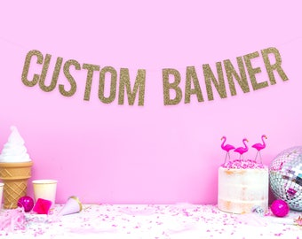 Custom Glitter Banner/ Custom Banner / Personalised Banner / Wedding Bachelorette Photoshoot Party Banner