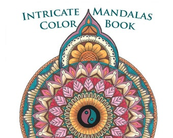 Intricate Mandalas Color Book