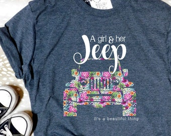 ac91c25d3 Jeep Tshirt A Girl And Her Jeep Its A Beautiful Thing Jeepaholic Tee Jeep  Girl Tee Jeep Life Shirt Jeep TShirt For Women Ladies Jeep Shirt
