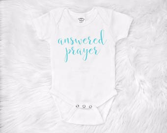 fb2fbe782 Answered Prayer Onesie, God Onesie, Ivf Baby, Christian Onesie, Religious  Baby, Christian Baby clothes, Christian Baby gift