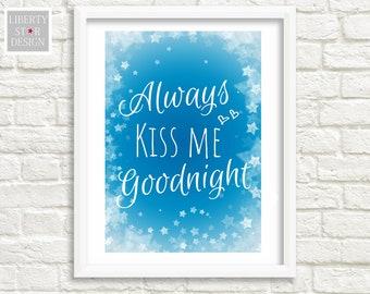 Britannique Fait main en bois signe Toujours Kiss Me Goodnight
