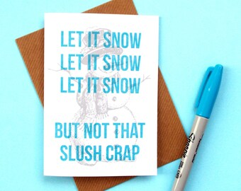 Funny Christmas Card, Let It Snow Christmas Song Card, Funny Xmas Card, Christmas Cards, Funny Holiday Card, Christmas Carols Card,