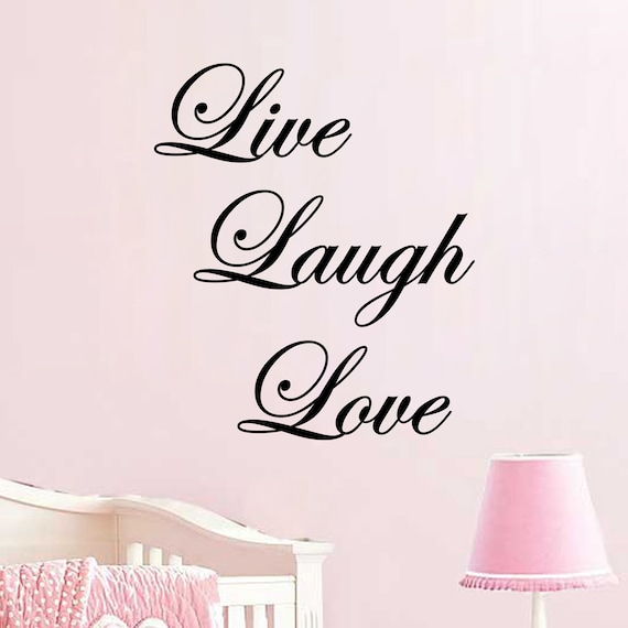 Live Laugh Love Decal Wall Vinyl Sticker Family Kids Room