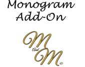 Monogram Add-On - Embroidery or Vinyl