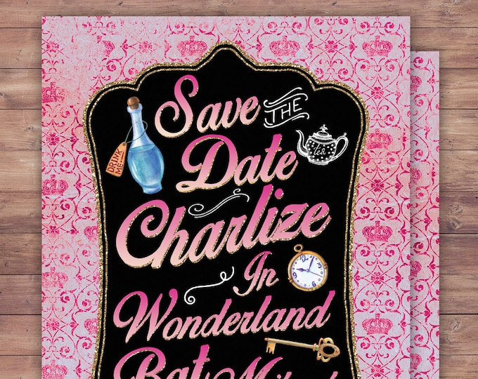 Save the date, Bat Mitzvah, Bridal shower, Birthday, wedding, Mad Hatter Tea Party, Alice in Wonderland Invitation / Birthday, baby shower