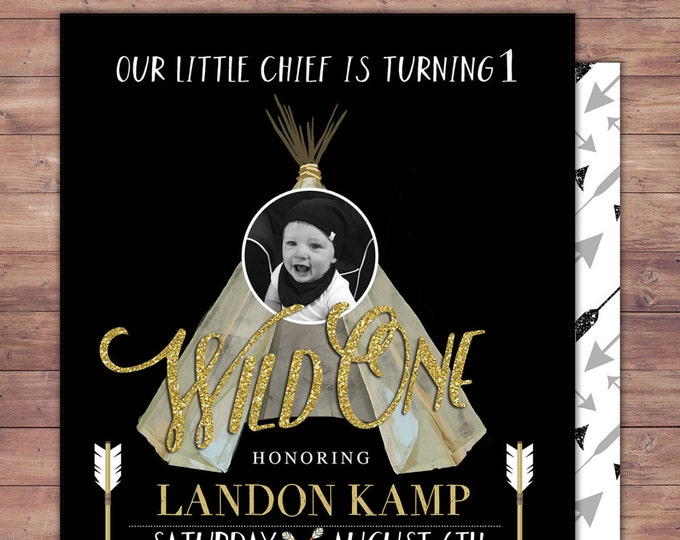 Wild one, TEEPEE Birthday Invitation, invitation, Aztec, arrow, pow wow, BOHO, Tribal, first birthday, 1st birthday, Gold