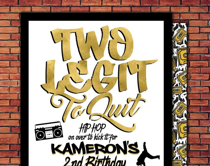 Two Legit To Quit, 2 Legit to Quit Hip Hop Birthday Invitation, 90s Party Invitation, Hop Hop Birthday Party, Printable Invitation