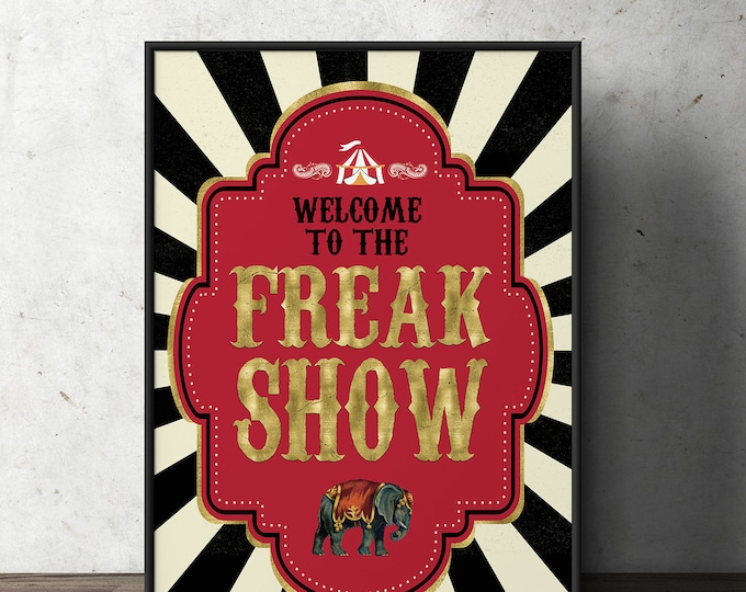 Digital file only, Circus welcome sign Carousel birthday sign Carnival party welcome sign, freak show, Come one Come all show