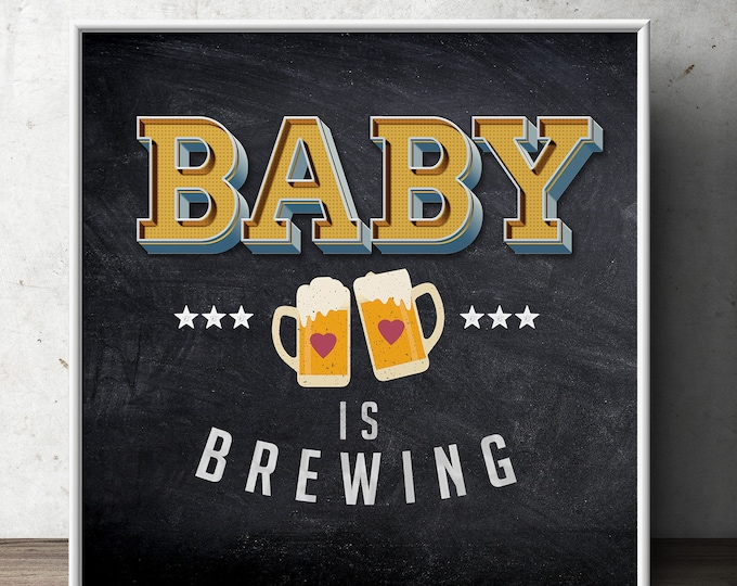 Baby is brewing sign, Welcome sign, rustic, BabyQ, beer, chalkboard, couples co-ed Baby Shower BBQ, baby is brewing, (Printable File Only)