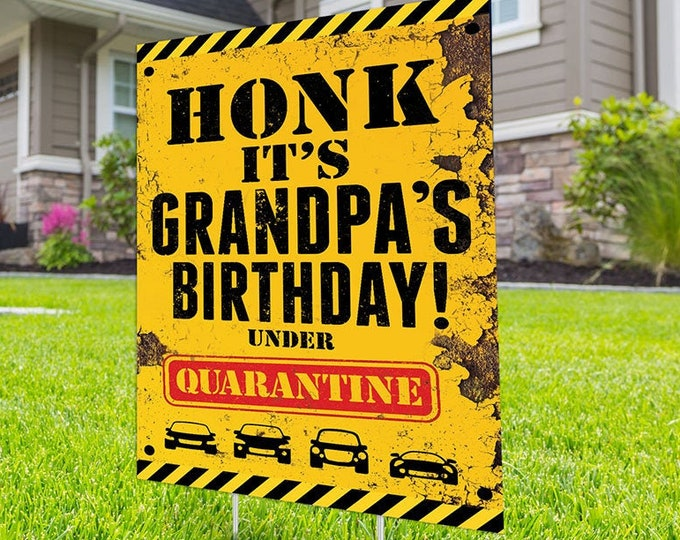Happy birthday Yard Sign,, Honk outdoor sign,  Digital file only, Quarantine Birthday , Birthday Yard Sign, Happy Birthday Sign, Yard sign