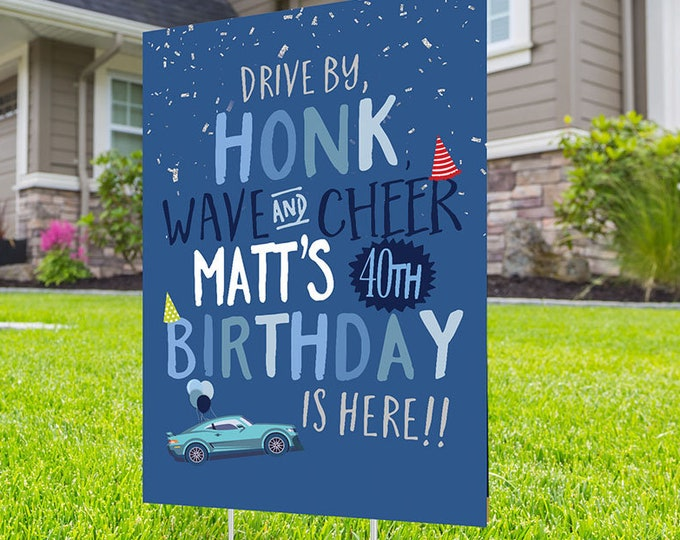 Men's drive by birthday parade, Digital file only, yard sign, drive-by birthday party, car birthday parade quarantine party