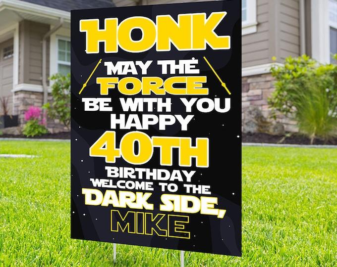Any Age, Happy birthday Yard Sign, Digital file only, Honk sign, Quarantine Birthday, Birthday Yard Sign, Happy Birthday Sign, lawn sign