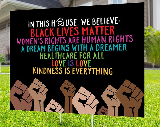 Black lives matter yard sign design, Digital file only, No Hate sign, LGBTQ , human rights, Love thy neighbor, Kindness is everything, DACA